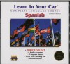 Learn in Your Car: Spanish : Complete Language Course (Listening Guides and 6 Cassettes) - Henry N. Raymond, Oscar M. Ramirez