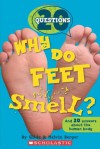 20 Questions #1: Why Do Feet Smell? - Gilda Berger, Melvin Berger