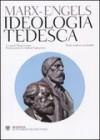 Ideologia tedesca - Friedrich Engels, Karl Marx, Diego Fusaro