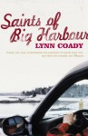 The Saints Of Big Harbour - Lynn Coady