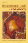 The Rockhound's Guide to New Mexico - Melinda Crow, W.R.C. Shedenhelm
