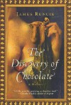 The Discovery of Chocolate - James Runcie