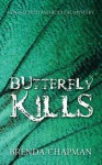Butterfly Kills: A Stonechild and Rouleau Mystery - Brenda Chapman