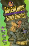 Adventures in South America: Books One, Two, and Three (Parker Twins Mysteries) - Jeanette Windle