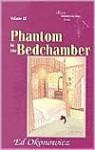 Phantom in the Bedchamber (Spirits Between the Bays series) - Ed Okonowicz