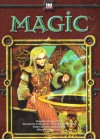 Magic - Andrew Getting, Travis Heermann, Jeff Ibach, Mike Mearls, Jim Pinto, Eric Steiger, Douglas Sun, Peter Flanagan