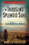 A Thousand Splendid Suns Illustrated Edition - Khaled Hosseini