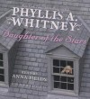 Daughter of the Stars - Anna Fields, Phyllis A. Whitney