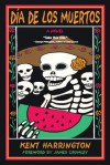 Dia De Los Muertos (Day Of The Dead) - Kent Harrington