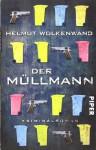 Der Müllmann - Helmut Wolkenwand