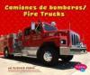 Camiones de Bomberos/Fire Trucks - Carol K. Lindeen
