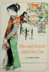 Me and Emily and the Cat - Doris Orgel