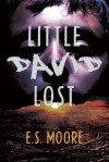 Little David Lost - E.S. Moore