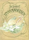 The Stories of Hans Andersen - Robert Mathias, Hans Christian Andersen, Robin Lawrie