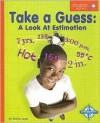 Take a Guess: A Look at Estimation - Janine Scott