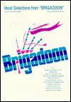 Vocal Selections from Brigadoon - Alan Jay Lerner