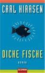 Dicke Fische - Carl Hiaasen