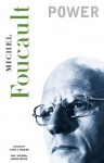 Essential Works of Foucault (1954-1984), Volume 3: Power - Michel Foucault, Paul Rabinow, James D. Faubion, Robert Hurley