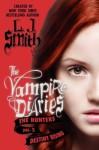 The Vampire Diares: The Hunters vol. 3 Destiny Rising - Lisa Jane Smith