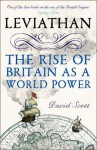 Leviathan: The Rise of Britain as a World Power - David Scott