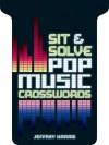 Sit & Solve® Pop Music Crosswords - Jeffrey Harris