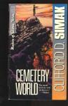 Cemetery World - Clifford D. Simak