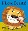I Love All Beasts--Great and Small Beasts - Emma Dodd