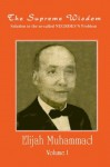 THE SUPREME WISDOM - Solution to the so-called NEGROES Problem VOL. 1 - Elijah Muhammad