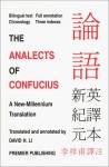 The Analects of Confucius: A New-Millennium Translation - Confucius, David H. Li