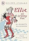Ellie And Granny Mac - Elizabeth MacLennan, Sue Williams