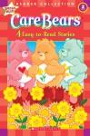 Care Bears: 4 Easy-to-read-stori - Ken Geist, Justin Spelvin, Jay B. Johnson