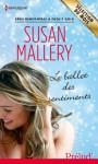 Le ballet des sentiments:Série Rencontres à Fool's Gold (Prelud') (French Edition) - Susan Mallery