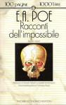 Racconti dell'impossibile - Edgar Allan Poe, Isabella Donfrancesco, Daniela Palladini
