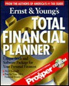 Ernst & Young's Total Financial Planner - ERNST & YOUNG, Charles L. Ratner, Barbara J. Raasch