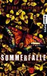 Sommerfalle: Thriller (German Edition) - Debra Chapoton, Henriette Zeltner