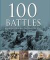 100 Battles That Shaped the World - Parragon Books
