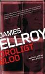 Oroligt blod - James Ellroy