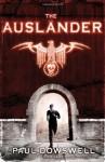 The Ausländer - Paul Dowswell
