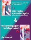 Understanding Intermediate Algebra/Understanding Algebra for College Students - Cheryl Cantwell, Lewis Hirsch, Arthur Goodman