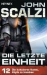 Die letzte Einheit, - Episode 12: Die kultivierte Kunst, Köpfe zu knacken - (German Edition) - John Scalzi, Bernhard Kempen
