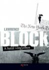 A halál völgyében (Matt Scudder, #2) - Lawrence Block, Varga Bálint