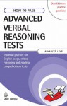 How to Pass Advanced Verbal Reasoning Tests: Essential Practice for English Usage, Critical Reasoning and Reading Comprehension Tests - Mike Bryon