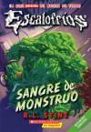 Sangre de Monstruo (Escalofríos, #3) - R.L. Stine