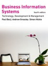 Business Information Systems: Technology, Development and Management - Paul Bocij, Dave Chaffey, Andrew Greasley, Simon Hickie