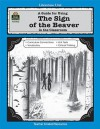 A Guide for Using The Sign of the Beaver in the Classroom (Literature Unit (Teacher Created Materials)) - Patty Carratello, John Carratello