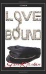Love Bound - Selena Kitt, Elliot Mabeuse, J.E. Taylor, Dakota Trace