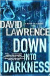 Down into Darkness - David Lawrence