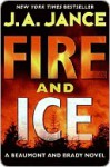 Fire And Ice (J.P. Beaumont, #19 / Joanna Brady, #14) - J.A. Jance