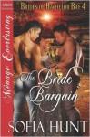 The Bride Bargain [Brides of Bachelor Bay 4] (Siren Publishing Menage Everlasting) - Sofia Hunt