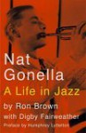 Nat Gonella: A Life in Jazz - Northway Publications, Digby Fairweather, Northway Publications